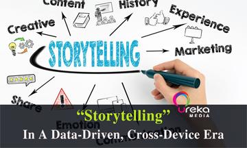[Data Driven Marketing] Storytelling In A Data-Driven, Cross-Device Era